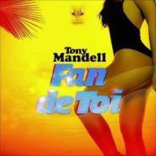 Tony Mandell - Fan de toi